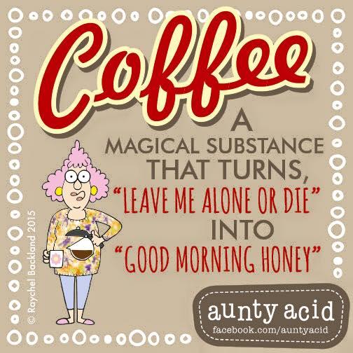 Aunty Acid coffee funny