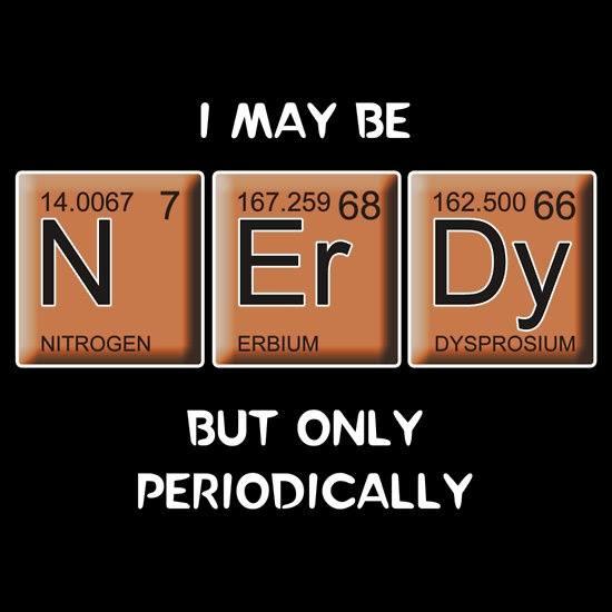nerdy periodic funny